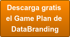 Descarga gratis  el Game Plan de  DataBranding